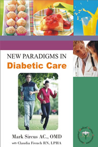 New Paradigms in Diabetic Care