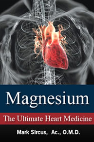 Magnesium – The Ultimate Heart Medicine