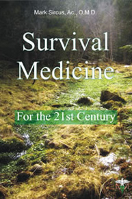 Survival Medicine: For the 21st Century