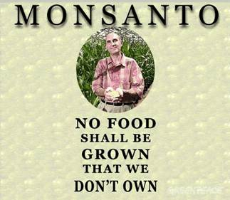 http://www.greenpeace.org/international/ReSizes/OriginalWatermarked/PageFiles/25653/monsanto-no-food.jpg