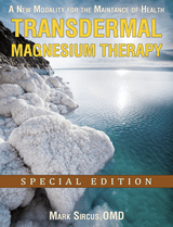 Dr Sircus Transdermal Magnesium Therapy Ebook