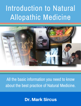 Introduction to Natural Allopathic Medicine