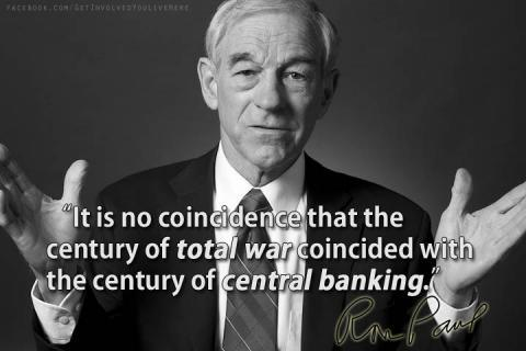 https://socioecohistory.files.wordpress.com/2013/02/ron_paul_no_coincidence_century_of_total_war_coincided_with_century_of_central_banking.jpg?w=480&h=320