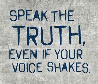 http://www.idemandthetruth.com/wp-content/uploads/2011/08/speak_the_truth1.jpg